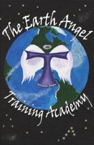 The Earth Angel Training Academy